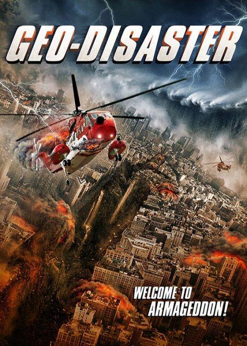 دانلود فیلم Geo Disaster 2017 با لینک مستقیم