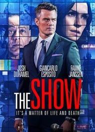 دانلود رایگان فیلم The Show 2017 با لینک مستقیم