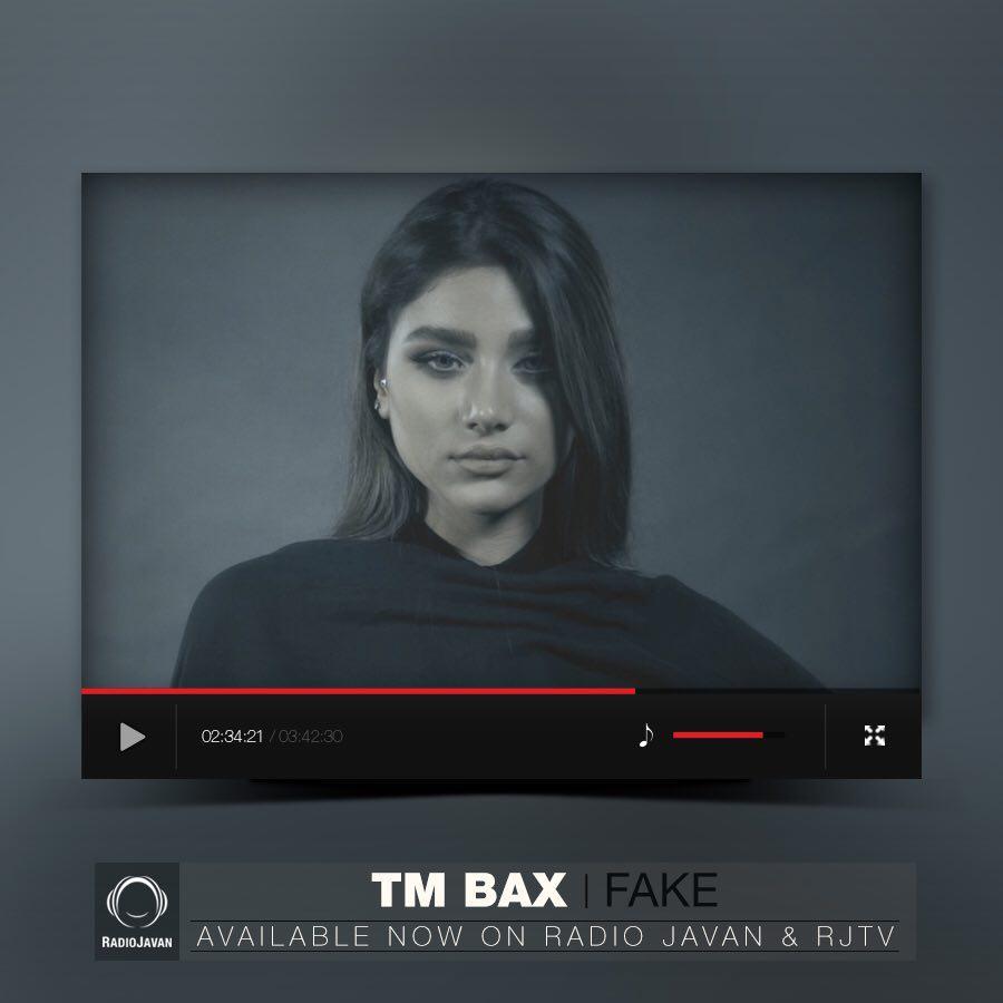 دانلود آهنگ تصویری Fake از TM Bax