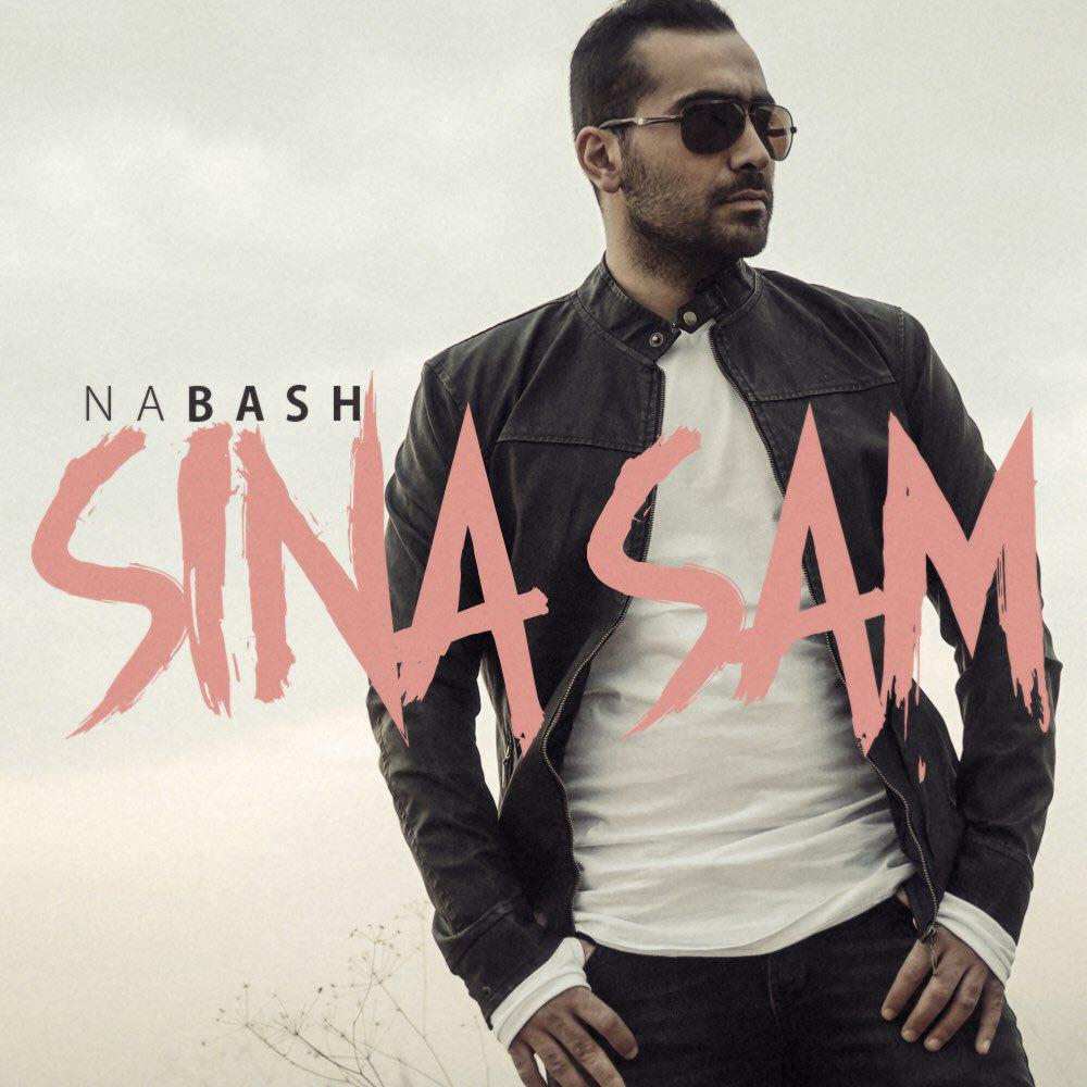 دانلود آهنگ Nabash از Sina Sam