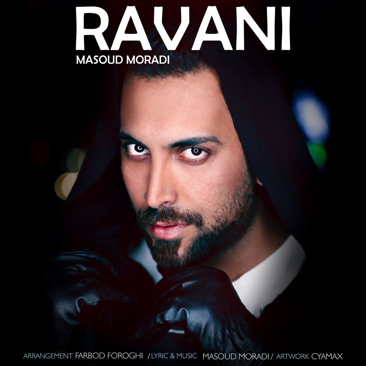 دانلود آهنگ Ravani از Masoud Moradi