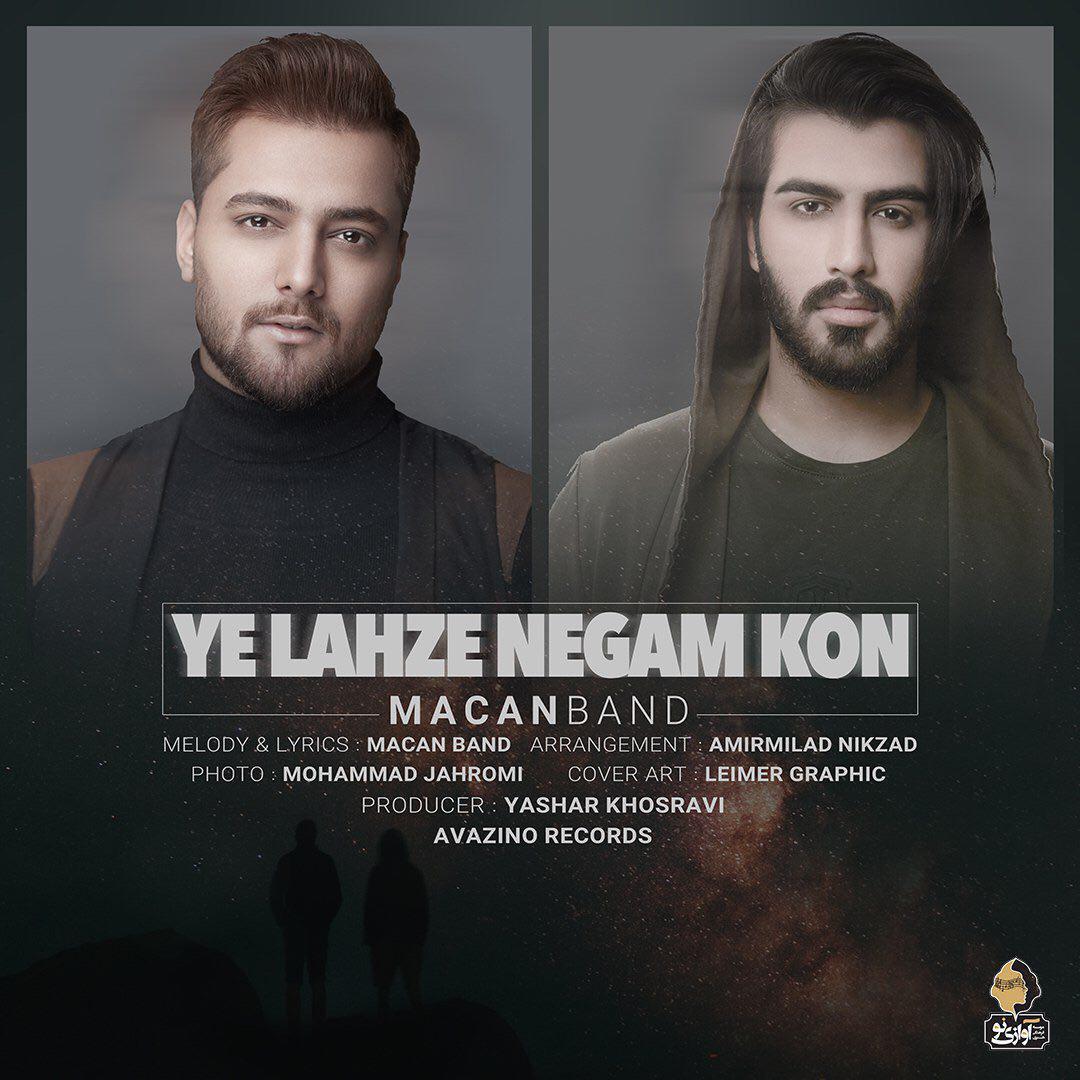 دانلود آهنگ Ye Lahze Negam Kon از Macan Band