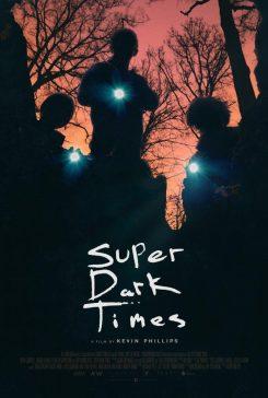 دانلود فیلم Super Dark Times 2017 با زیرنویس فارسی