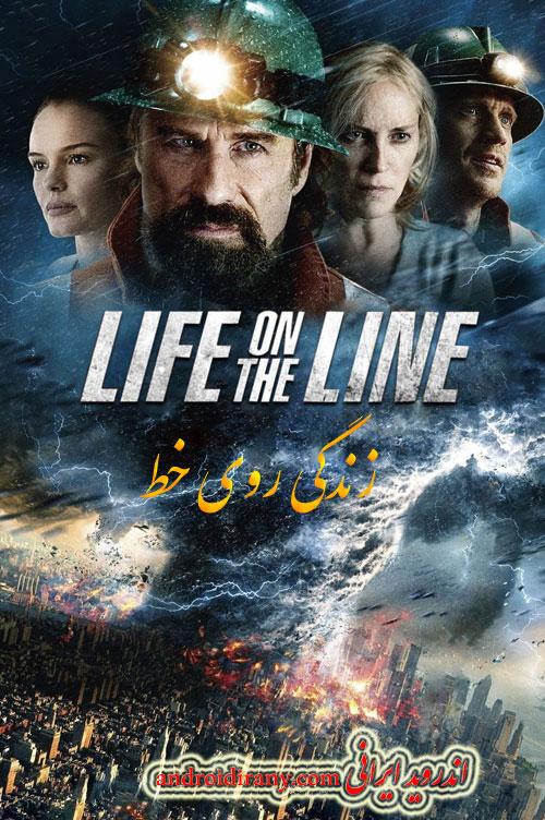 دانلود فیلم دوبله فارسی زندگی روی خط Life on the Line 2015