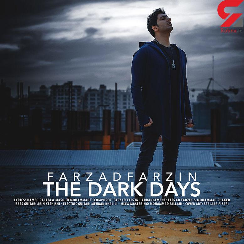 نسخه بیکلام آهنگ روزهای تاریک از فرزاد فرزین