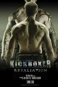 دانلود فیلم Kickboxer Retaliation 2017 با زیرنویس فارسی