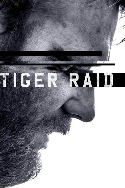دانلود فیلم Tiger Raid 2016 با زیرنویس فارسی