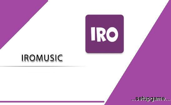 دانلود IroMusic 2.8.3 نسخه جدید اپلیکیشن ایرو موزیک برای اندروید
