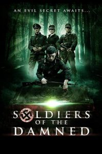 دانلود فیلم Soldiers of the Damned 2015