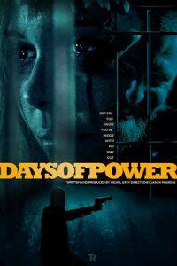 دانلود فیلم Days of Power 2017 با زیرنویس فارسی