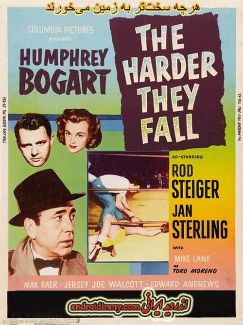 دانلود فیلم دوبله فارسی هرچه سختتر به زمین میخورند The Harder They Fall 1956