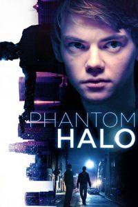 دانلود فیلم Phantom Halo 2014 با زیرنویس فارسی