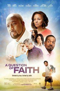 دانلود فیلم A Question of Faith 2017 با زیرنویس فارسی