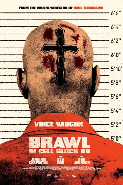 دانلود فیلم Brawl In Cell Block 99 2017
