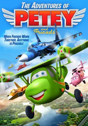 دانلود انیمیشن The Adventures of Petey and Friends 2016