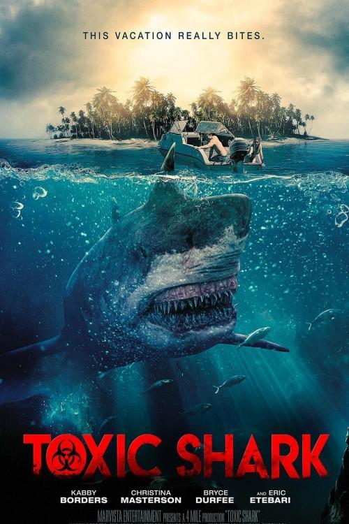 دانلود فیلم Toxic Shark 2017