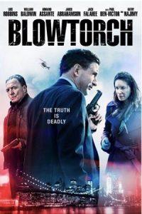 دانلود فیلم Blowtorch 2016 با زیرنویس فارسی