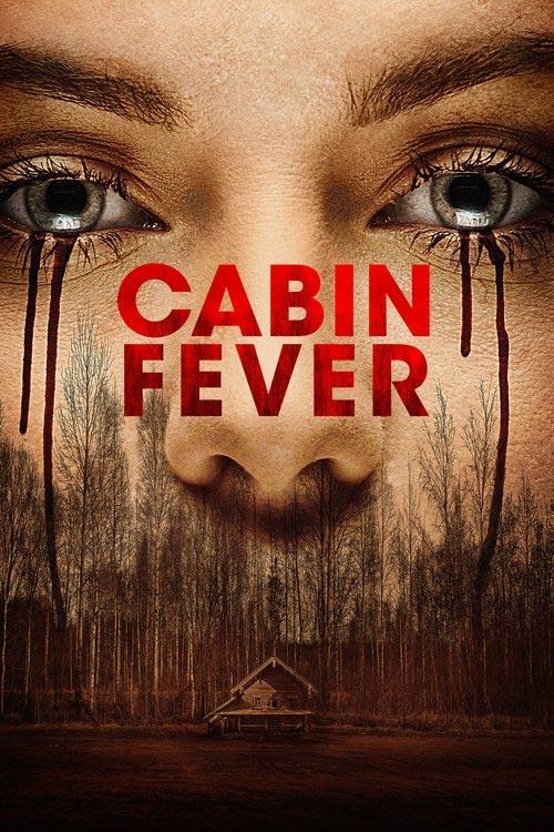 دانلود فیلم Cabin Fever 2016