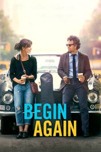 دانلود فیلم Begin Again 2013 با زیرنویس فارسی