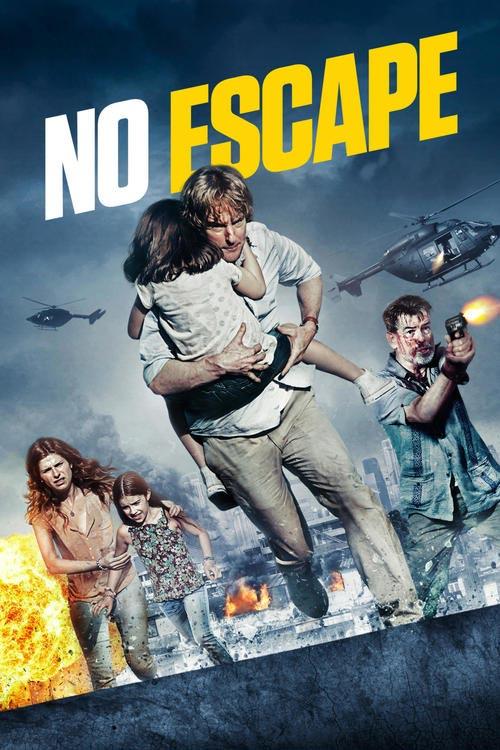 دانلود فیلم آخرین گریز No Escape 2015