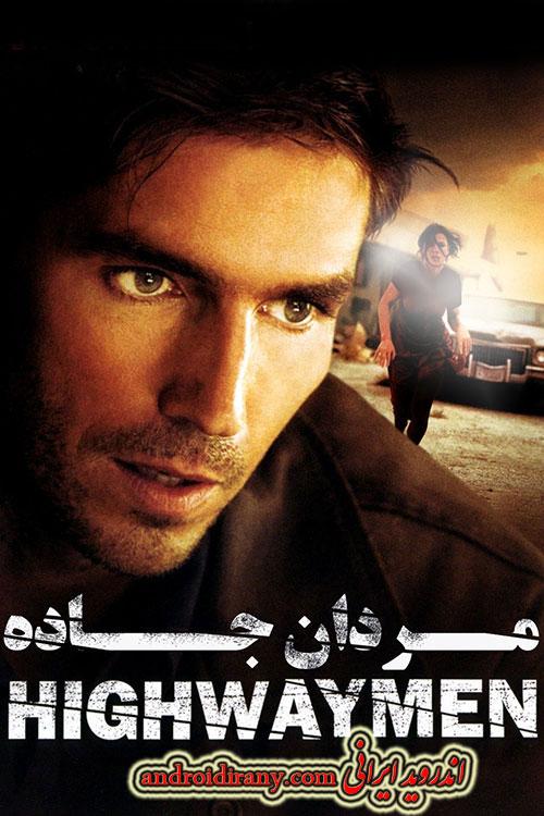 دانلود فیلم دوبله فارسی مردان جاده Highwaymen 2004