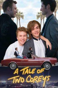 دانلود فیلم A Tale of Two Coreys 2018