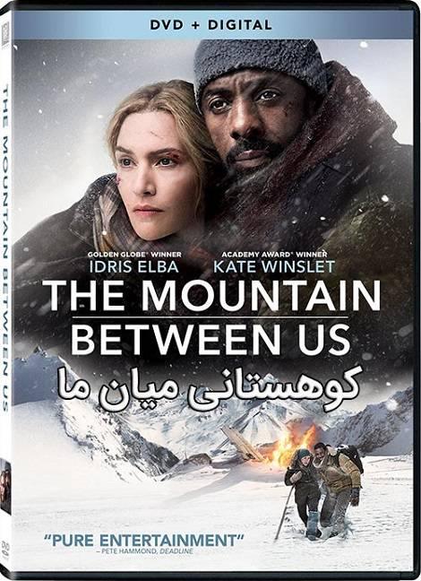 دانلود فیلم کوهستانی میان ما The Mountain Between Us 2017 دوبله فارسی