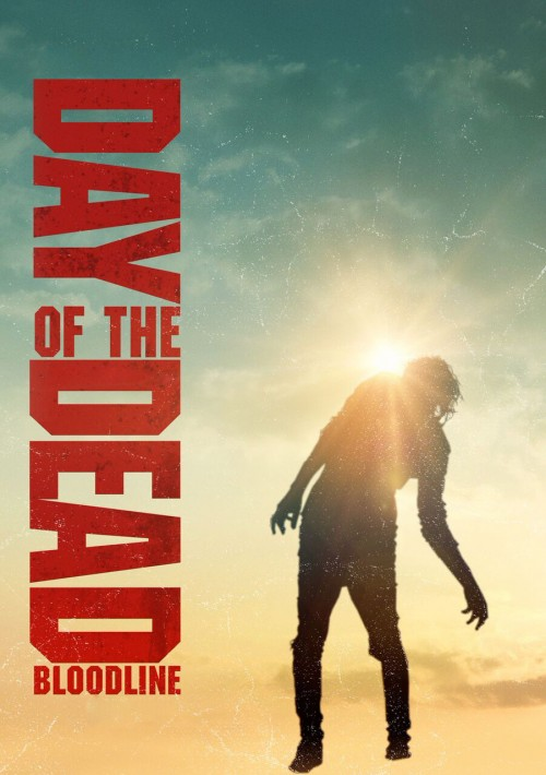 دانلود فیلم Day of the Dead: Bloodline 2018