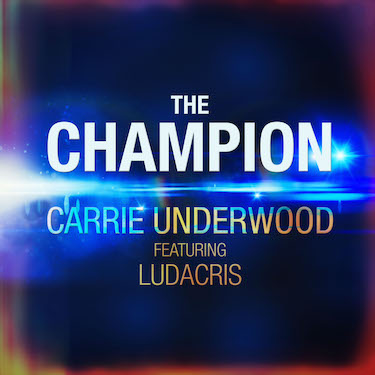 متن آهنگ The Champion از Carrie Underwood