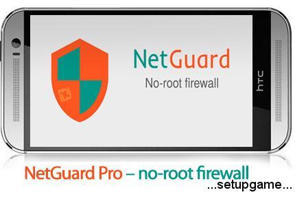 دانلود NetGuard Pro- no-root firewall v2.169 - نرم افزار موبایل قطع دسترسی بازی و برنامه به اینترنت
