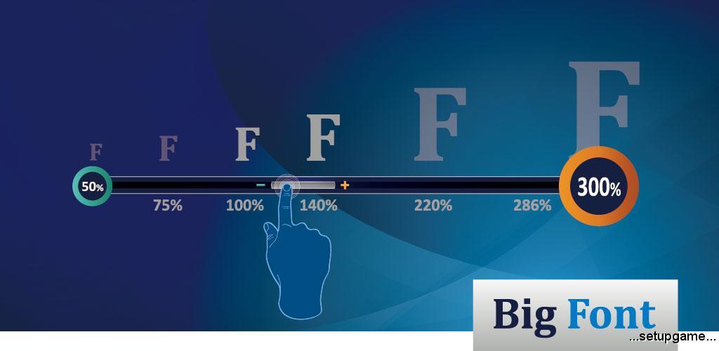 دانلود Big Font Pro 3.04 – برنامه عالی تغییر اندازه فونت گوشی ها اندروید