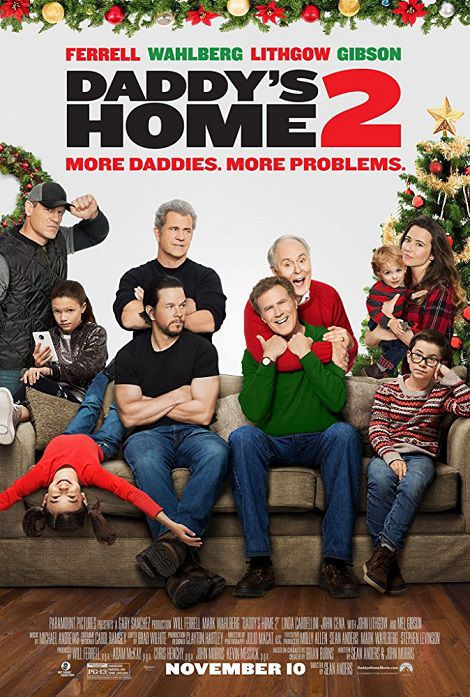 دانلود فیلم خونه بابا 2 Daddy's Home 2 2017