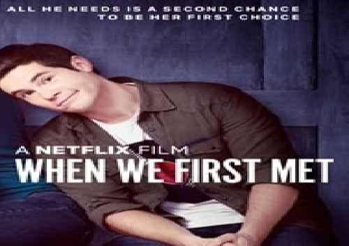 دانلود فیلم خارجی When We First Met 2018