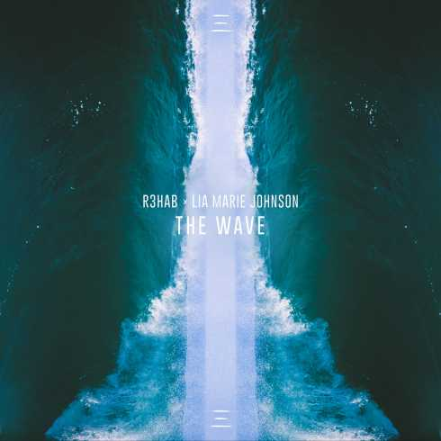 متن آهنگ The Wave از R3hab و Lia Marie Johnson