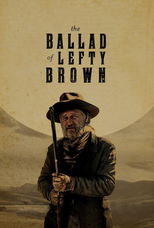 دانلود فیلم The Ballad of Lefty Brown 2017