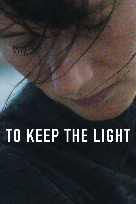 دانلود فیلم To Keep the Light 2016