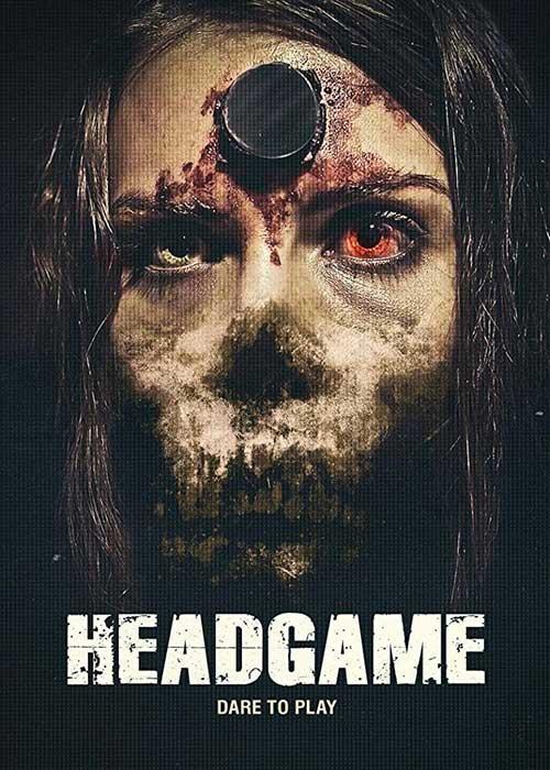 دانلود فیلم Headgame 2018