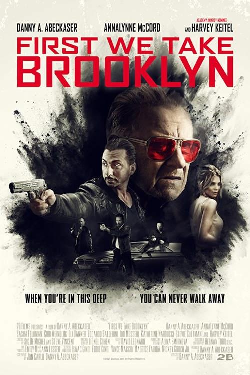 دانلود رایگان فیلم First We Take Brooklyn 2018