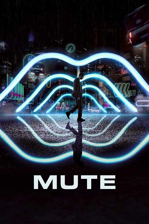 دانلود فیلم Mute 2018