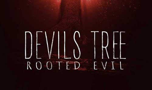 دانلود فیلم Devils Tree: Rooted Evil 2018
