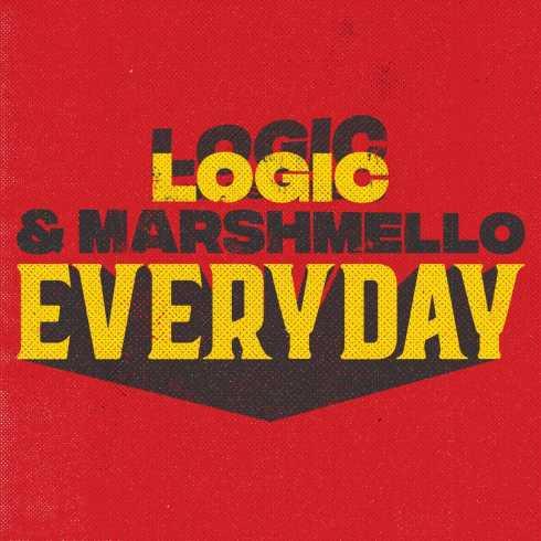 متن آهنگ Everyday از Logic و Marshmello