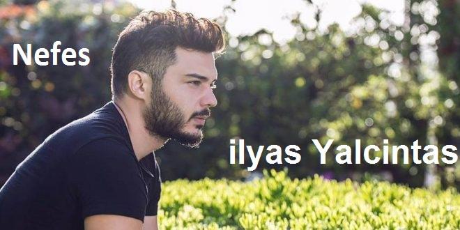 نسخه بیکلام آهنگ نِفِس از Ilyas Yalcintas