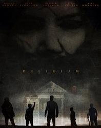 فیلم دلیریوم Delirium 2018