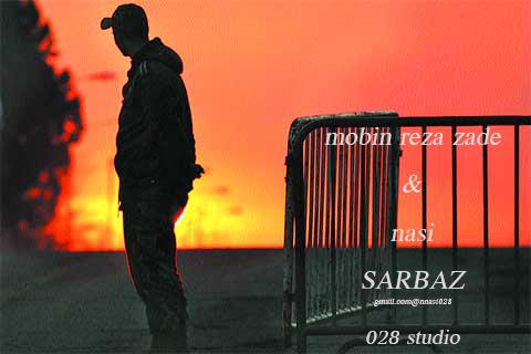 دانلود آهنگ جدید و بسیار زیبای مبین رضازاده و ناصی به نام سرباز
