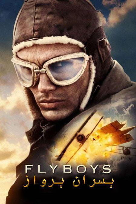 دانلود فیلم دوبله فارسی پسران پرواز Flyboys 2006
