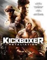 فیلم کیکبوکسور تلافی Kickboxer Retaliation 2018