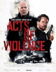 فیلم اعمال خشونت Acts Of Violence 2018