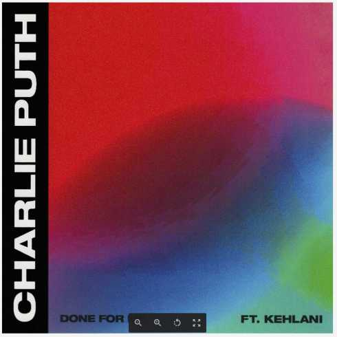 متن آهنگ Done For Me از Charlie Puth به همراه Kehlani