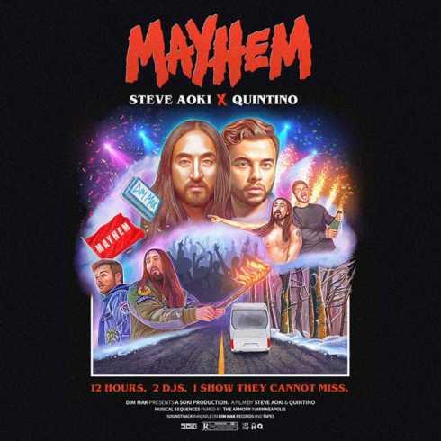 متن آهنگ Mayhem از Steve Aoki و Quintino