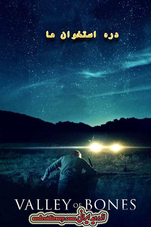 دانلود فیلم دوبله فارسی دره استخوان ها Valley of Bones 2017